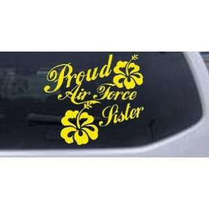 Proud Air Force Sister Hibiscus Flowers Military Car Window Wall
