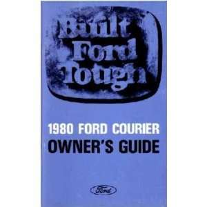 1980 FORD COURIER TRUCK Owners Manual User Guide