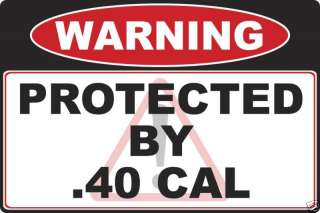 40 cal Gun warning decal sticker Caliber