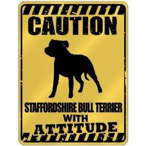 Caution  Staffordshire Bull Terrier With Attitude  Parking Sign Dog