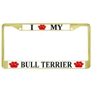 I Love My Bull Terrier Paw Prints Dog Gold Metal License