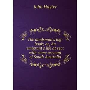 life at sea with some account of South Australia John Hayter Books
