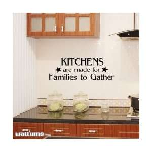 Kitchens Are Made For Families Wall Art Decal