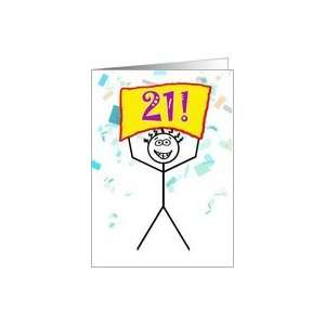 Happy 21st Birthday Stick Figure Holding Sign Card Toys & Games