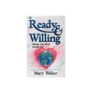 Ready and Willing (9781562925277) Mary Walker Books