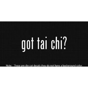 (2x) Got Tai Chi   Sticker   Decal   Die Cut   Vinyl