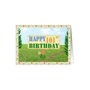 Happy 101st Birthday Sign on Footpath Card Toys & Games